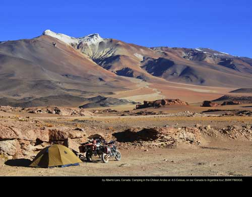 September: by Alberto Lara, Canada. Camping in the Chilean Andes at -6.5 Celsius, on our Canada to Argentina tour; BMW F800GS.