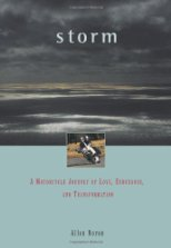 Storm : A Motorcycle Journey of Love, Endurance and Transformation