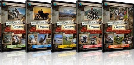 The Achievable Dream Series - the Motorcycle Adventure Travel Guide!