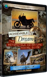 Achievable Dream DVD series - The Motorcycle Adventure Travel Guide - Part 2 - Gear Up! 2-DVD Set!